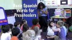 Basic Spanish Words for preschooler