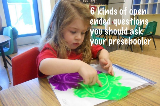 6 kinds of open ended questions you should ask your preschooler