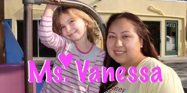 """Ms. Vanessa - """"Children make everyday special!"""""""