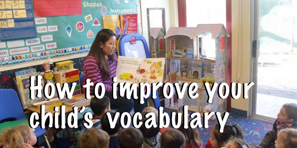 How to improve your child's vocabulary with advanced langauge