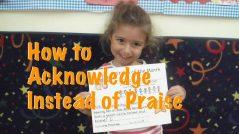 Acknowledgment instead of praise