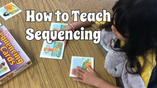 How to teach Sequencing