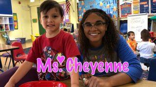 I Love teaching. Ms. Cheyenne