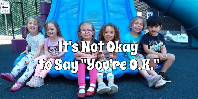 Don't say your are ok