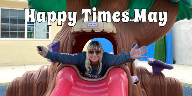 Happy Times MAy